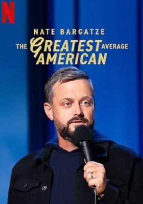 Nate Bargatze: The Greatest Average American's Poster