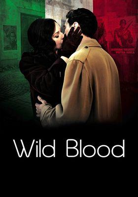 Sungeppazo/WILD BLOOD's Poster