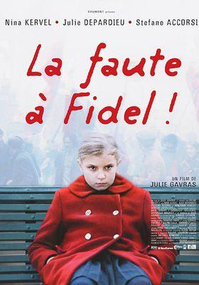 Blame It on Fidel!'s Poster