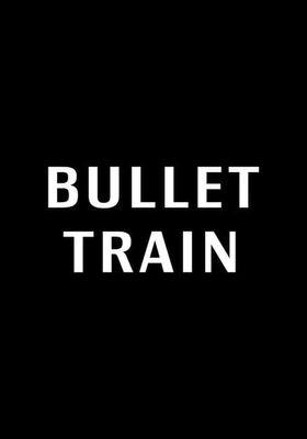 Bullet Train's Poster