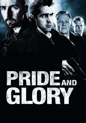 Pride and Glory's Poster