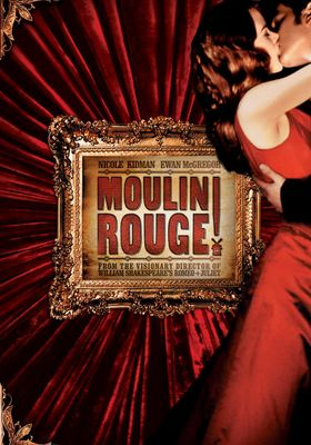 Moulin Rouge!'s Poster