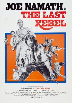 The Last Rebel's Poster
