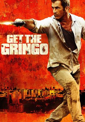 Get the Gringo's Poster