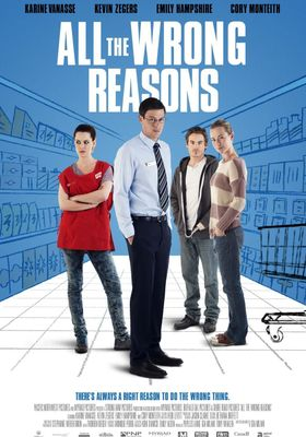 All the Wrong Reasons's Poster
