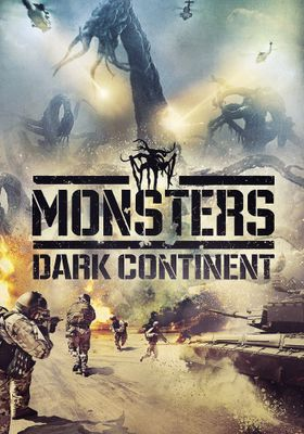 Monsters: Dark Continent's Poster