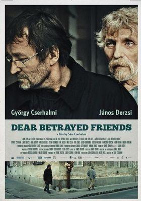 『Dear Betrayed Friends』のポスター