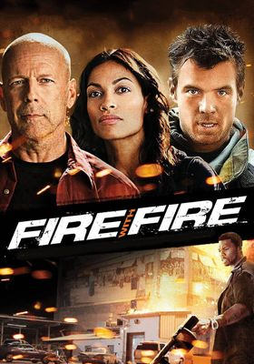 Fire with Fire's Poster