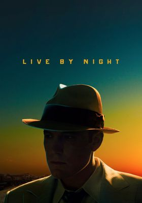 Live by Night's Poster