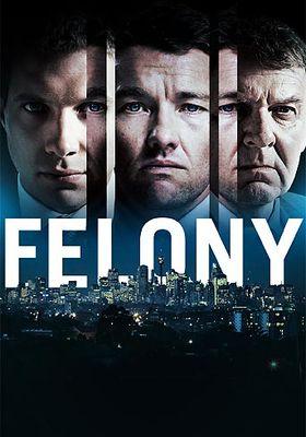 Felony's Poster