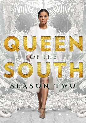 Queen of the South Season 2's Poster
