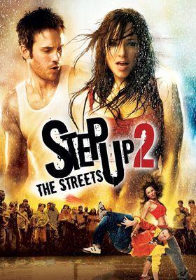 『ステップ・アップ2 : ザ・ストリート』のポスター