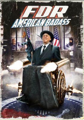 FDR: 아메리칸 배대스의 포스터