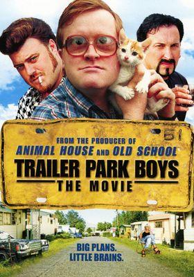 Trailer Park Boys: The Movie's Poster