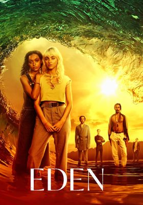 Eden 's Poster
