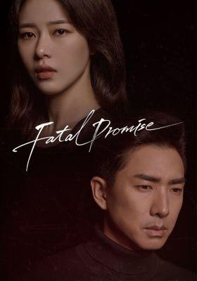 『Fatal Promise』のポスター