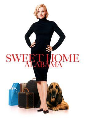 Sweet Home Alabama's Poster