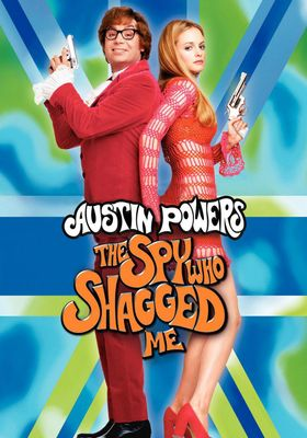Austin Powers: The Spy Who Shagged Me's Poster