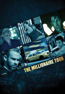 The Millionaire Tour's Poster
