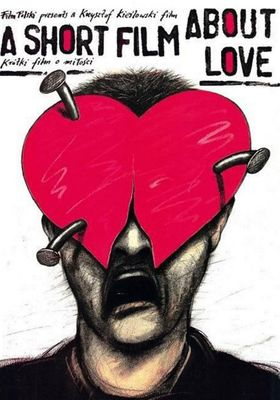 A Short Film About Love's Poster