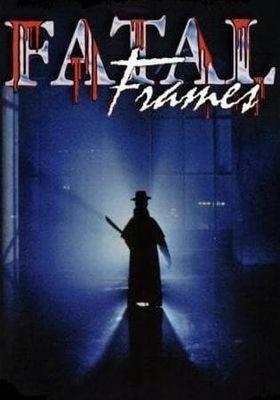 FATAL FRAMES's Poster