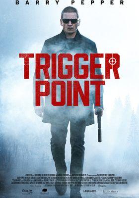 『Trigger Point(原題)』のポスター