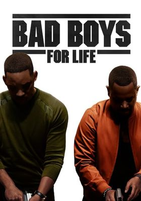 Bad Boys for Life's Poster