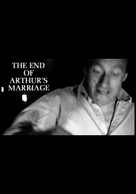 『The End of Arthur's Marriage (原題)』のポスター