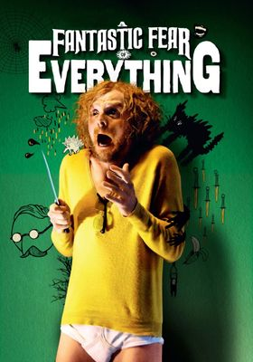 A Fantastic Fear of Everything's Poster