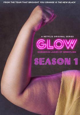 GLOW Season 1's Poster