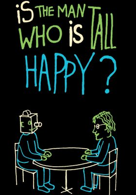 Is the Man Who Is Tall Happy?'s Poster