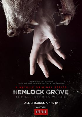 Hemlock Grove Season 1's Poster