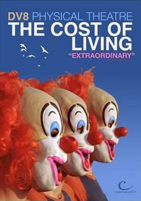 DV8 Physical Theatre: The Cost of Living의 포스터