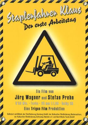 『Forklift Driver Klaus: The First Day On The Job(英題)』のポスター
