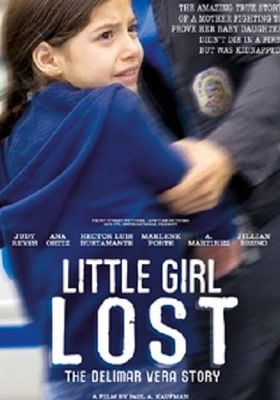 Little Girl Lost: The Delimar Vera Story's Poster
