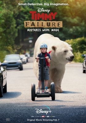 『Timmy Failure: Mistakes Were Made』のポスター