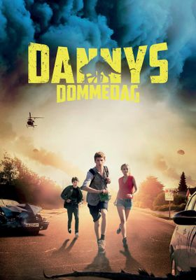 Danny's Doomsday's Poster