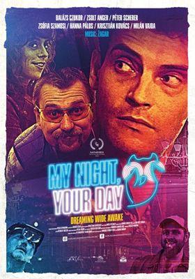 『My Night Your Day』のポスター