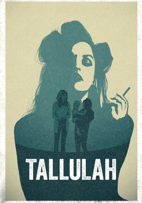 Tallulah's Poster