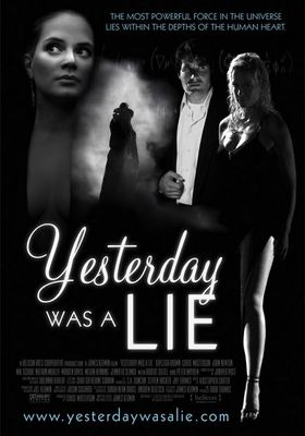 Yesterday Was a Lie's Poster