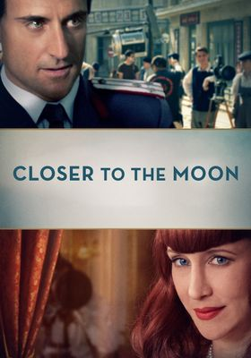 Closer to the Moon's Poster