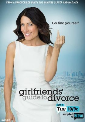 Girlfriends' Guide to Divorce Season 1's Poster