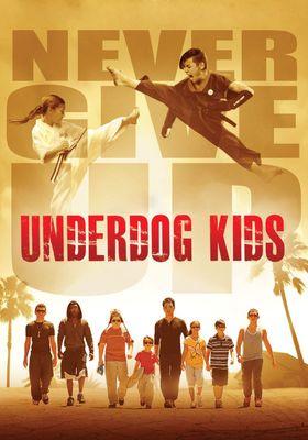 Underdog Kids's Poster