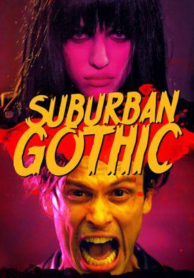 『Suburban Gothic (原題)』のポスター