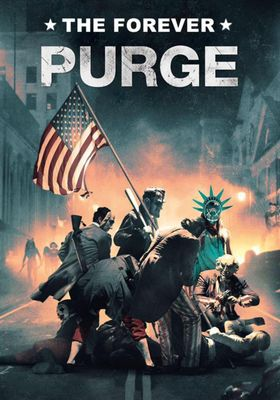 The Forever Purge's Poster