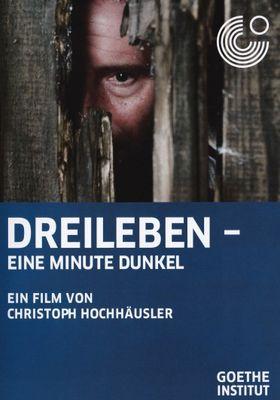 Dreileben: One Minute of Darkness's Poster