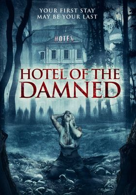 Hotel of the Damned's Poster