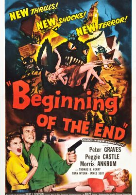 Beginning of the End's Poster