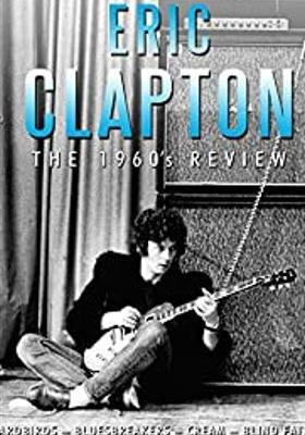 에릭 클랩튼: 더 1960스 리뷰의 포스터