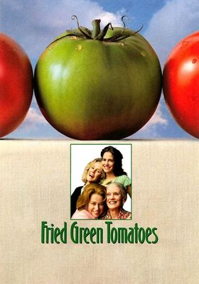 Fried Green Tomatoes's Poster